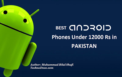 Best Android Phones Under 12000 Rs in Pakistan (Budget Smartphones)