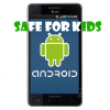 Android safe for kids