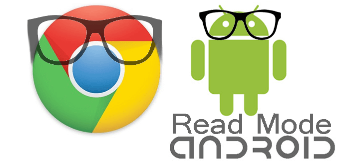 Enable Reader mode in Chrome for Android for distraction free reading