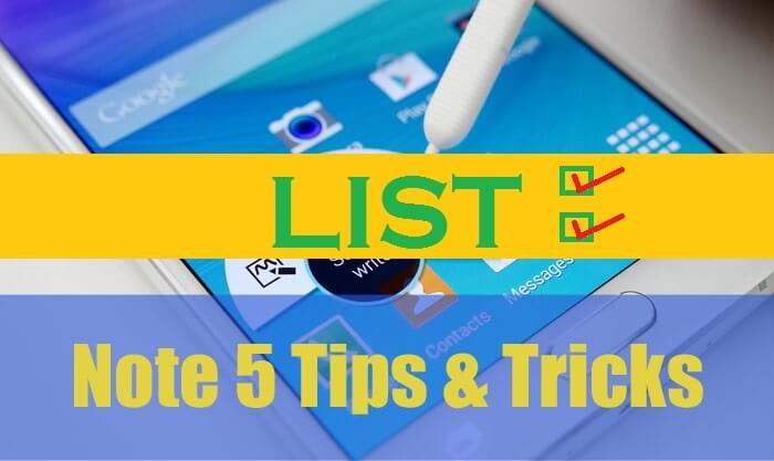 Samsung Galaxy Note 5 Tips and Tricks Collection [List]