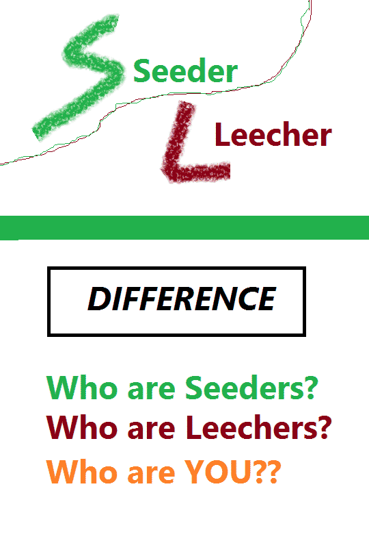Seeder vs Leecher the difference