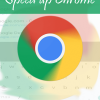 Speed up Chrome Android