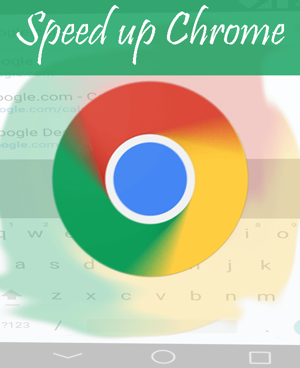 How to make Chrome Super Fast on Android