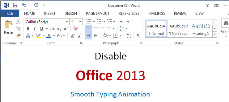 How to Disable Smooth Typing Animation in Office 2013