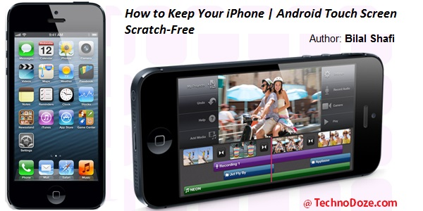 How to Keep Your iPhone | Android Smartphone Scratch Free