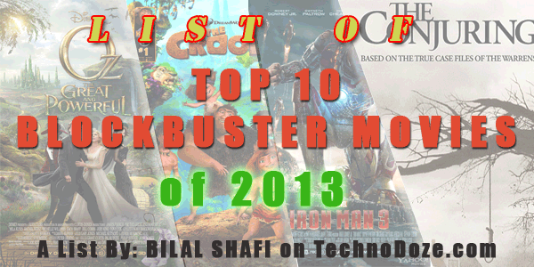 List of Top 10 Blockbuster movies of 2013