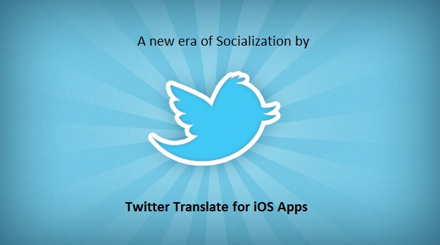 Twitter integrates Bing Translation feature to its iOS App